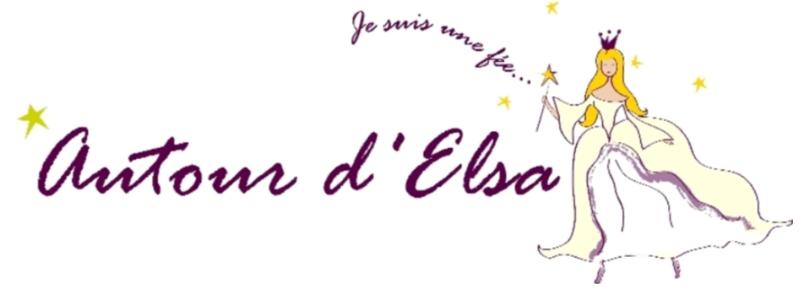 AUTOUR D'ELSA