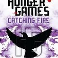 The hunger games / catching fire ~ suzanne collins