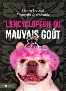 L_Encyclop_die_du_mauvais_go_t