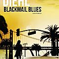 Blackmail blues ❉❉❉ chris diehl