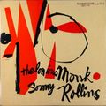 Thelonious Monk & Sonny Rollins - 1953-54 - Thelonious Monk & Sonny Rollins (Prestige)