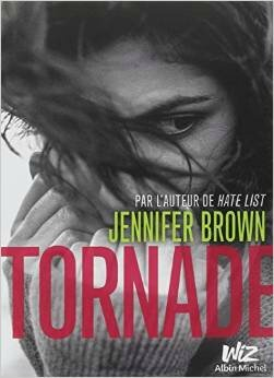 Tornade, de Jennifer Brown, chez Wiz Albin Michel ***