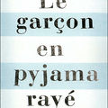 Le garçon en pyjama rayé (the boy in the striped pajamas) - john boyne