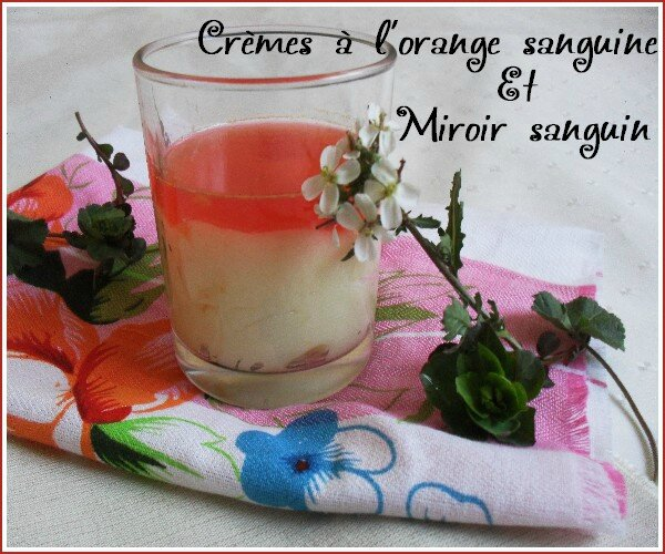 Cremes-a-l-orange-sanguine-et-miroir-sanguin--1