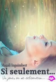 Si Seulement de Magali Inguimbert
