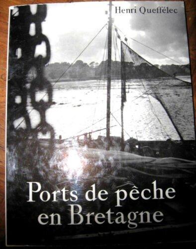 Ports de pêche en Bretagne