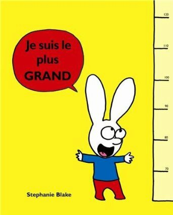 Je suis le plus grand de Stephanie Blake