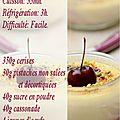 Crème brûlée aux cerises et pistaches.