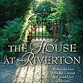 Les brumes de riverton (the house at riverton) de kate morton