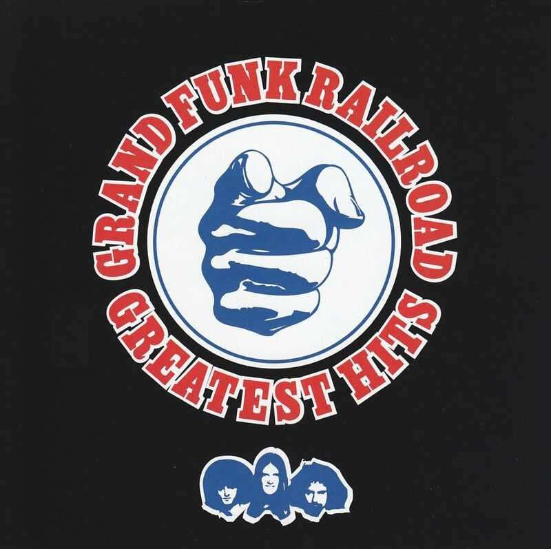 Grand Funk Railroad Hits