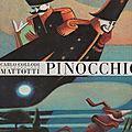 Pinocchio de carlo collodi illustré par mattotti.
