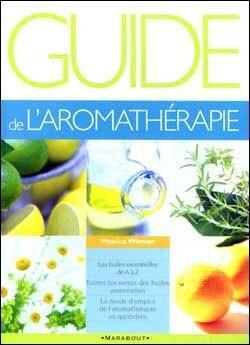 Guide de l'aromathérapie