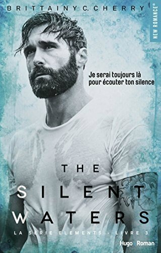 The Silent Waters de Brittainy C. Cherry [The Elements Tome 3]