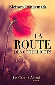 veronique biefnot_francis dannemark_la route des coquelicots_lu 2017 09