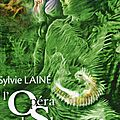 L'opéra de shaya de sylvie lainé