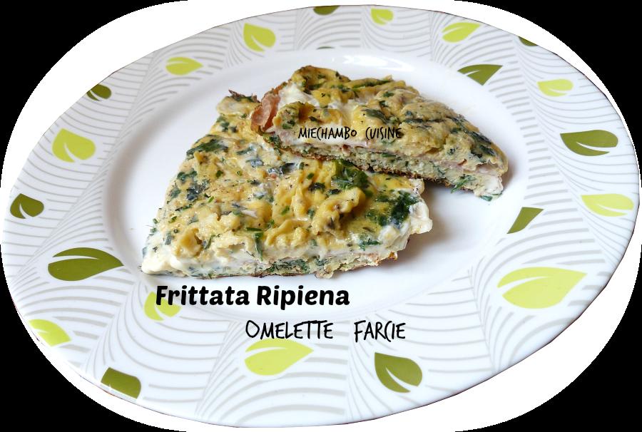Frittata Ripiena - Omelette Farcie