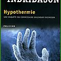 HYPOTHERMIE D'ARNALDUR INDRIDASON