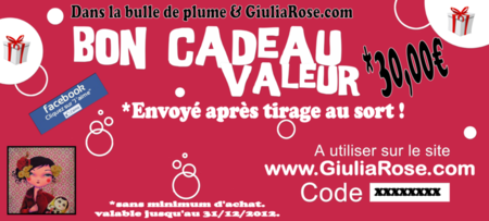 Bon Cadeau 30 Dans la bulle de plume &amp; GiuliaRose