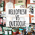 Comparatif hellofresh vs quitoque //article non sponsorisé !//