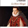 ** la reine margot - alexandre dumas