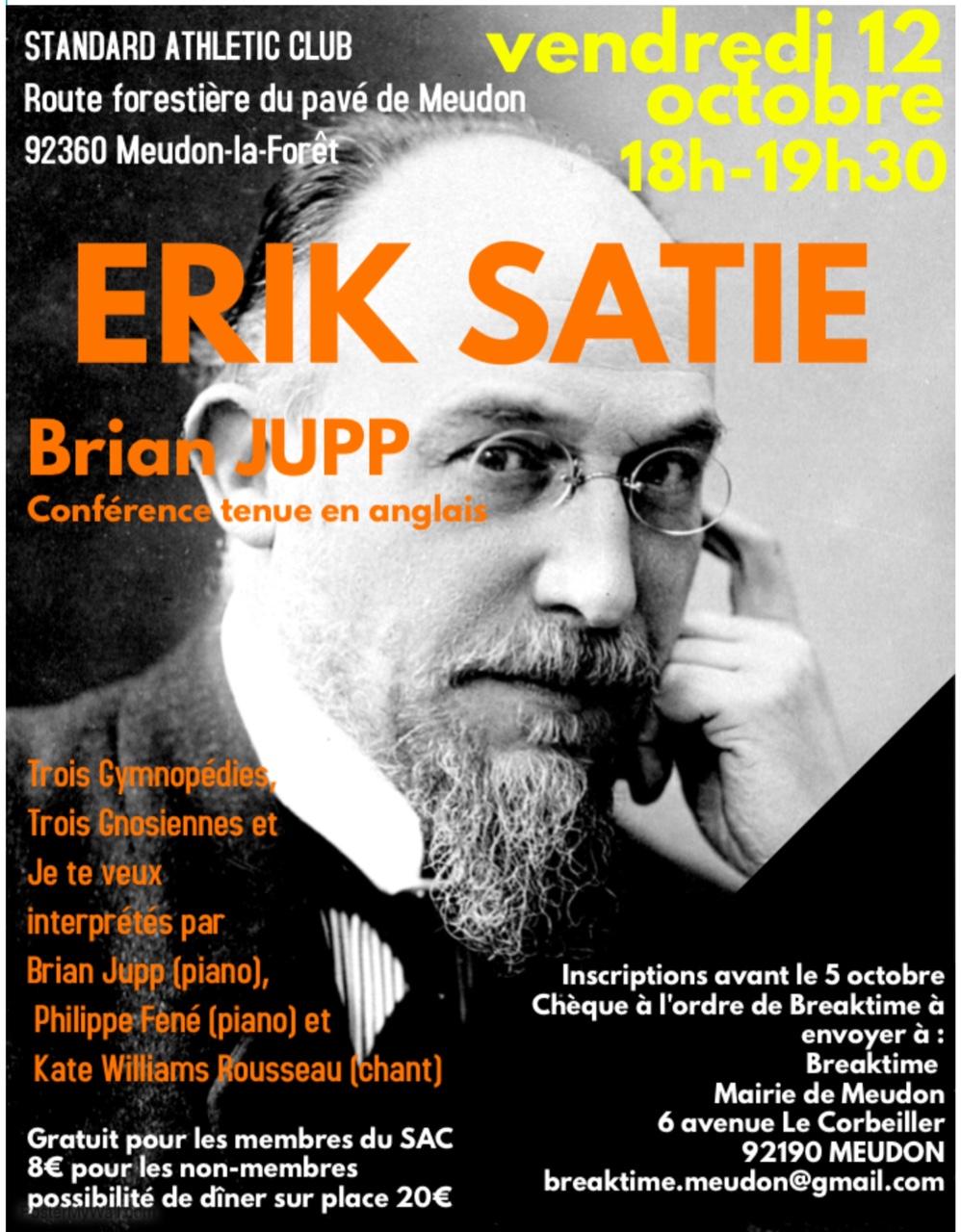 Conférence Erik Satie (en Anglais) au Standard Athletic Club le 12 octobre à 18h