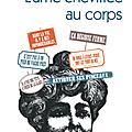 Lerner ève / l'âme chevillée au corps.