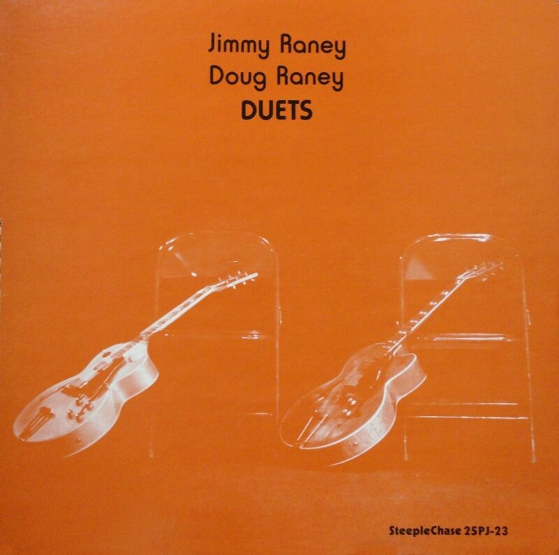 Jimmy Raney Doug Raney - 1979 - Duets (Steeple Chase)
