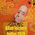 Bilan lecture juillet 2019