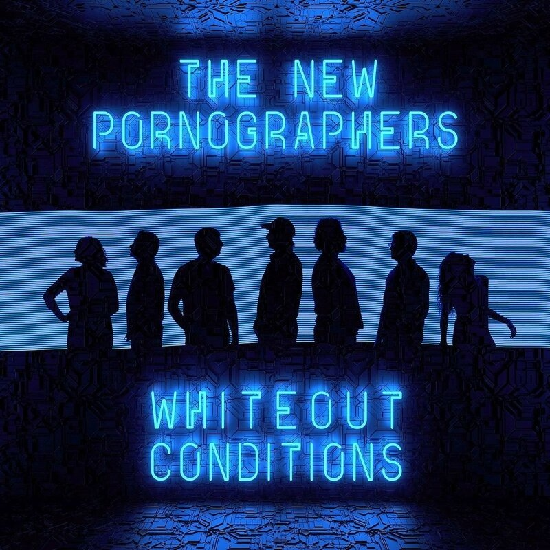 The New pornographers -Whiteout Conditions