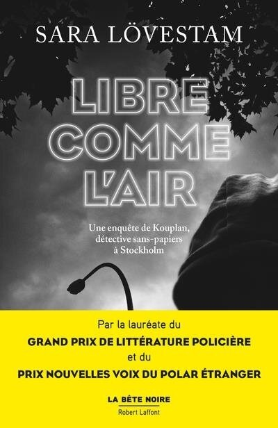 Libre comme l'air de Sara Lovestam