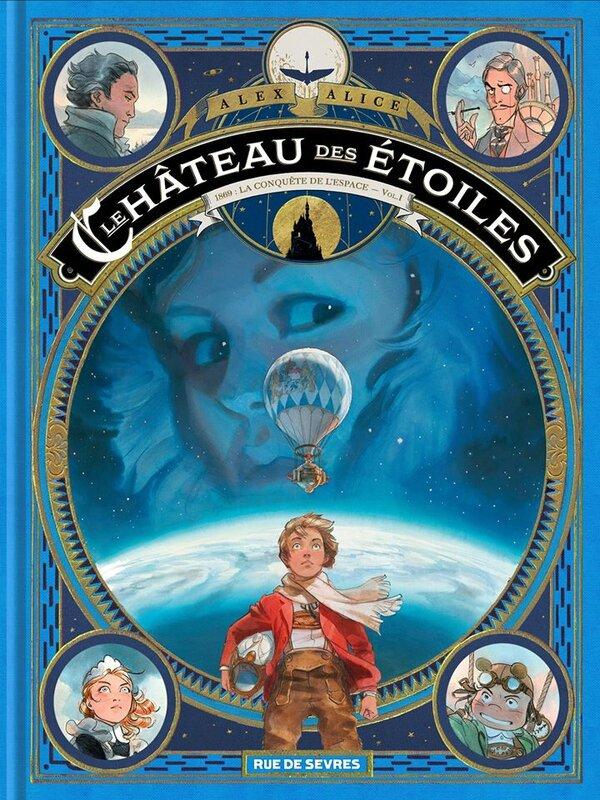 Le château des étoiles Alex Alice Rue de Sèvres coup de coeur