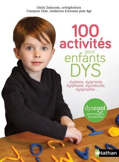 100-activites-pour-enfants-DYS-dyslexie-dysproxie-dysphasie-dyscalculie-dysgraphie