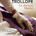 *** le docteur thorne - anthony trollope