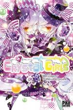 Crystal Girls, tome 03, Shiyu Takaoka Pika shôjo