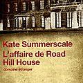 L'affaire de road hill house, kate summerscale