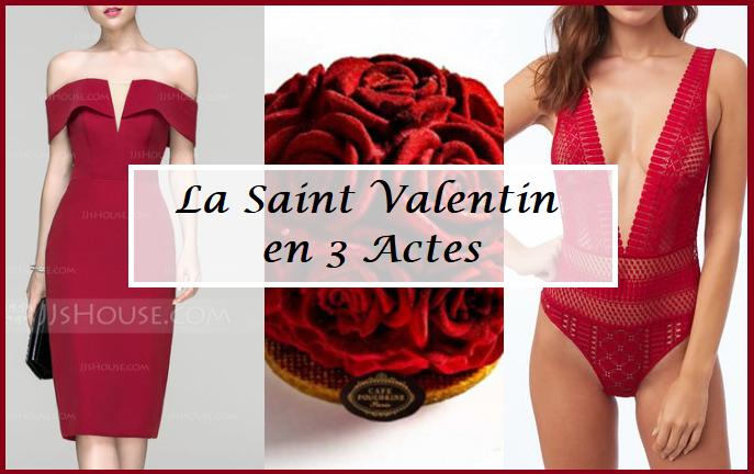 La Saint Valentin en 3 Actes