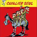 Cavalier seul - achdé , daniel pennac, tonino benacquista