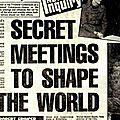 Bilderberg y los orígenes nazis y francmasones de europa