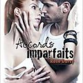 Accords imparfaits, rose darcy