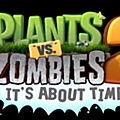 Plants vs zombies 2 : it's about time fais des heureux en australie et en nouvelle zélande