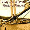 Le mystère du pont gustave-flaubert, pierre thiry