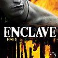 Enclave #3: la horde , ann aguirre
