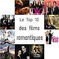 Revue spéciale films ♥ le top 10 des films que l'on vous conseille pour cette fin d'été !