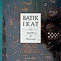 batik ikat arts supremes de l'Indonésie