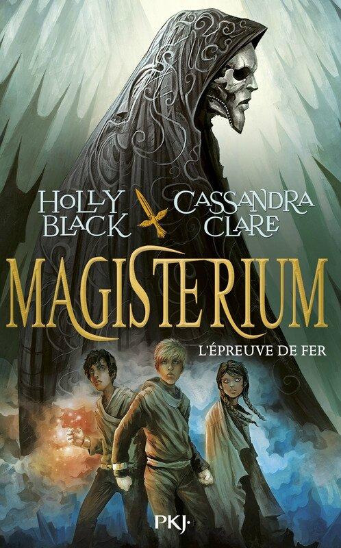Magisterium #1 L'Epreuve de Fer_Cassandra Clare