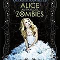 [chronique] chroniques de zombieland, tome 1 : alice au pays des zombies de gena showalter