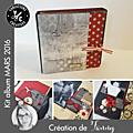 Kit atelier album de mars 2016 scrapé par fanny - féedelacréa