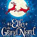 L'elfe du grand nord, de lucy daniel-raby
