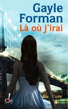 book_coverfull_si_je_reste,_tome_2___la_ou_j_irai_94621