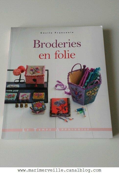 Broderies en folie de Cécile franconie - blog marimerveille